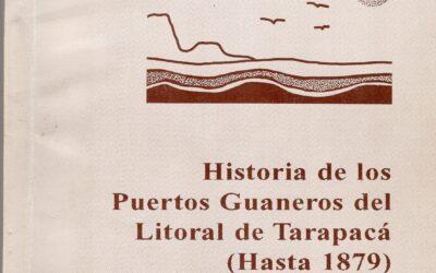 Historia de los puertos Guaneros del Litoral de Tarapacၠ(hasta 1879).