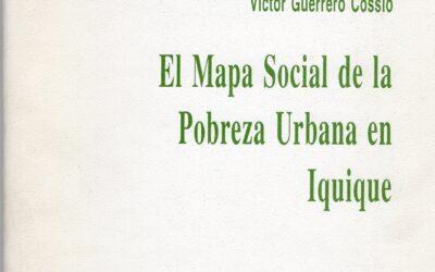 El mapa social de la pobreza urbana en Iquique