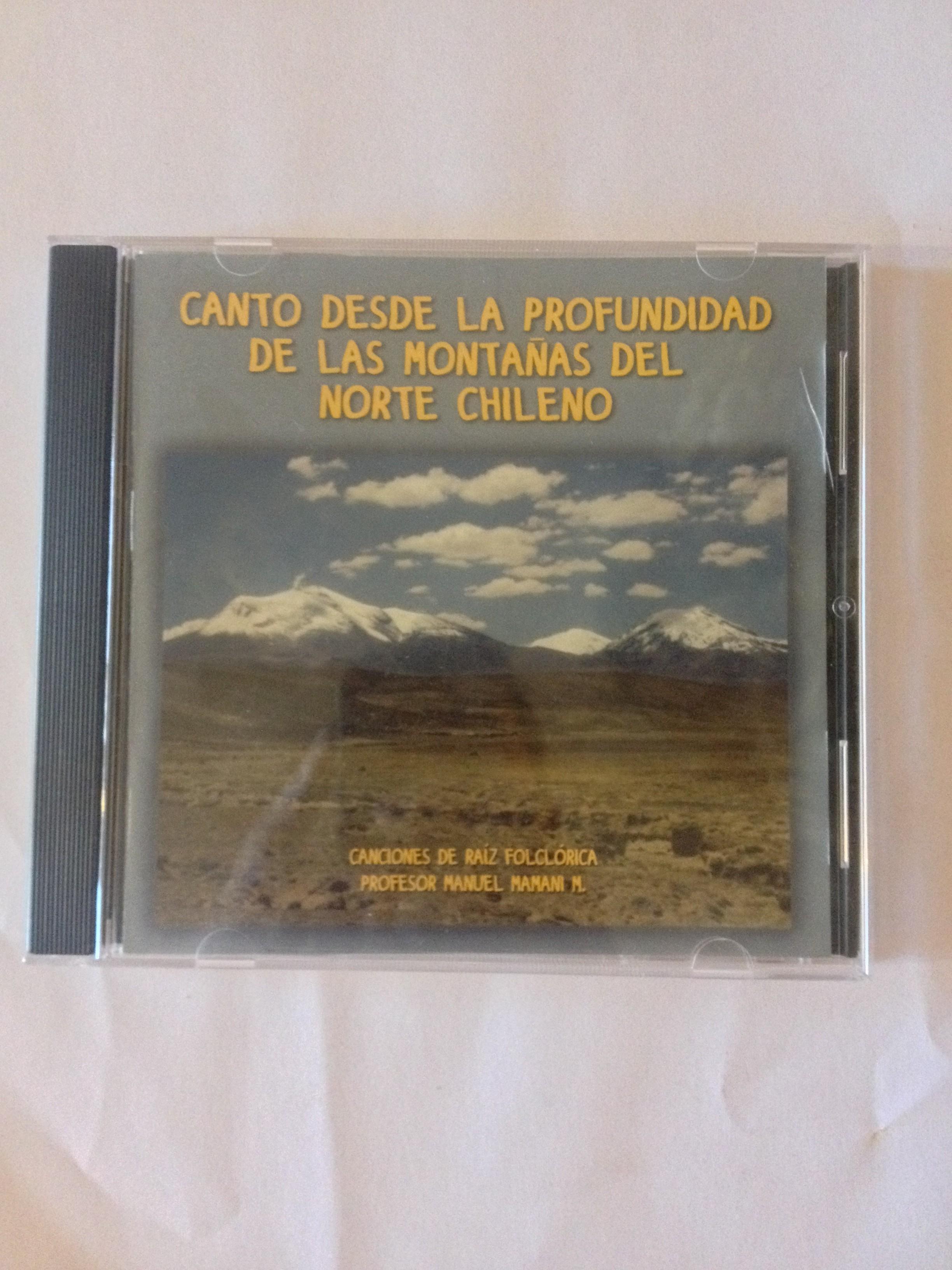 Cantos desde la produndidad de las montañas del norte chileno