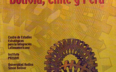 Hacia un enfoque de las relaciones entre Bolivia, Chile y Perú