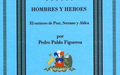 Hombres y héroes. El entierro de Prat, Serrano y Aldea
