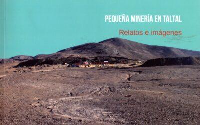 Pequeña minería en Taltal